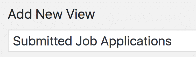 """Adding a new View called """"Submitted Job Applications"""""""