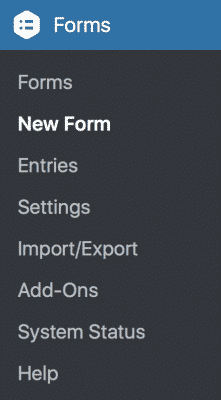 The WordPress Dashboard sidebar menu. The Forms menu is selected, and New Form is clicked.