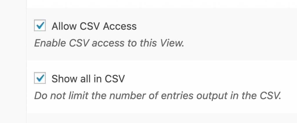 "The new ""Show all in CSV"" setting in GravityView."