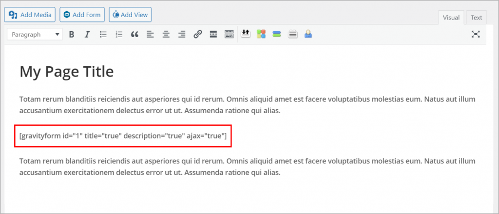 """The WordPress classic editor containing a Gravity Forms shortcode with the parameter ajax=""""true"""""""