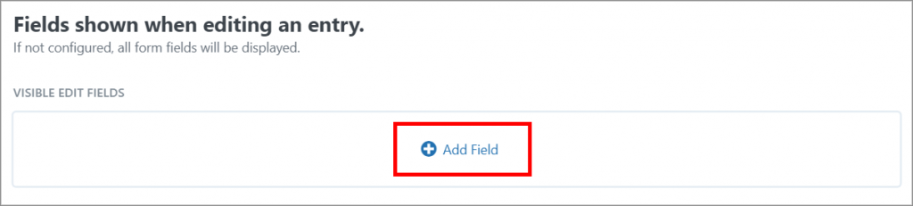 The Add Field button on the Edit Entry Layout screen