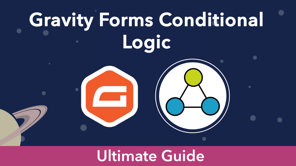 """""""Gravity Forms Conditional Logic"""". The Gravity Forms logo next to an icon representing conditional logic"""