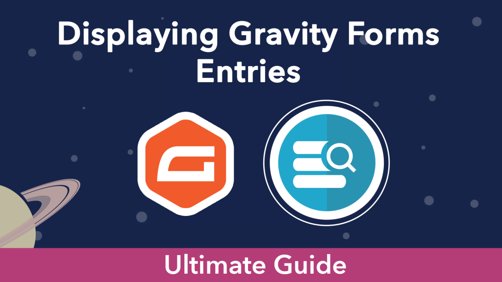 """""""Displaying Gravity Forms Entries"""". The Gravity Forms logo next to a display icon"""