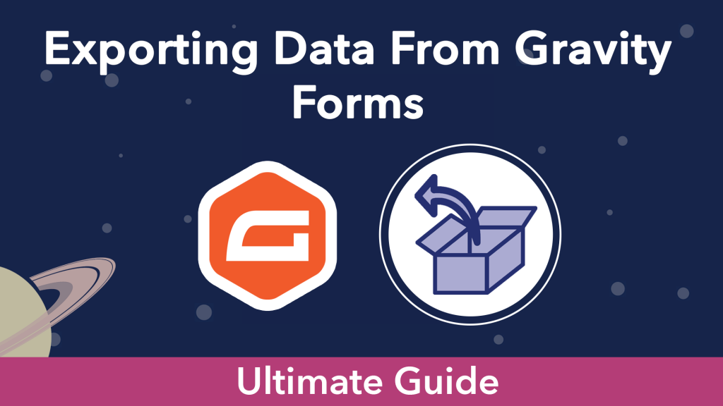 """""""Exporting entries From Gravity Forms"""". The Gravity Forms logo next to an export icon"""