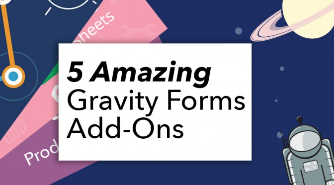 5 amazing Gravity Forms add-ons featured image