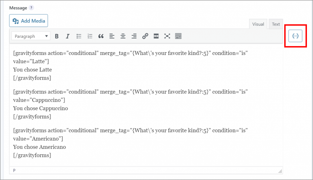 """The Gravity Forms Confirmation text editor containing the """"gravityforms"""" conditional shortcode. The button to add merge tags is also highlighted."""