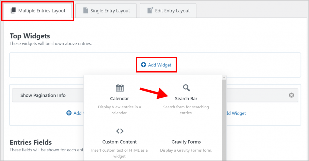 """An arrow pointing to the """"Search Bar"""" widget after clicking on the 'Add Widget"""" button inside Multiple Entries Tab"""