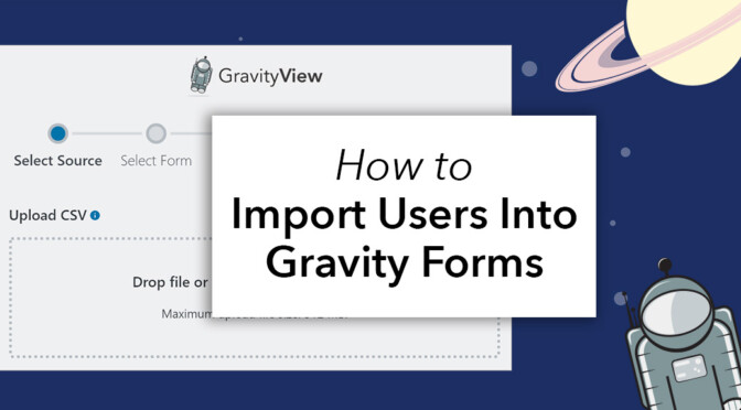 How to import users into Gravity Forms