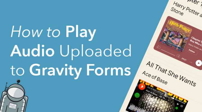 How to play audio uploaded to Gravity Forms