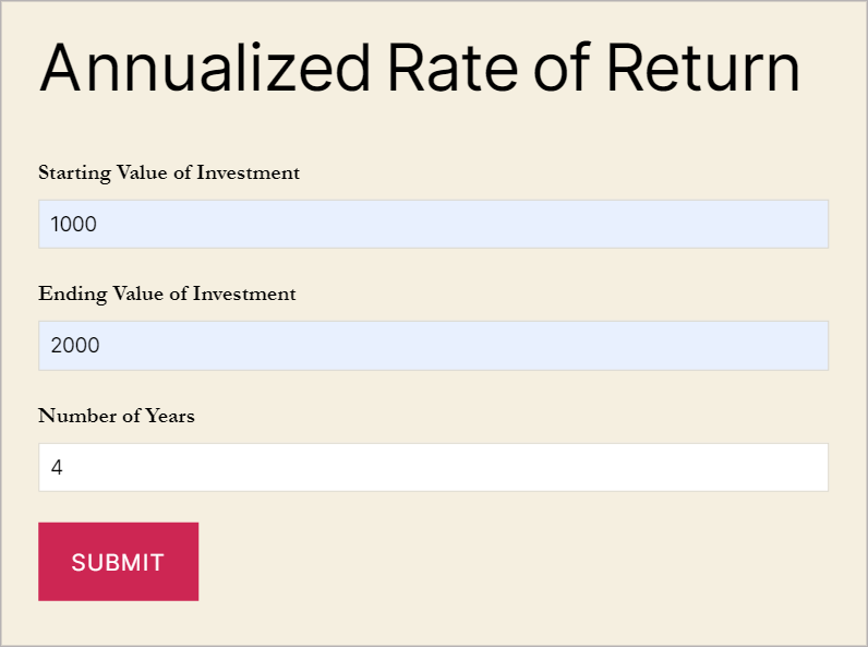 A Gravity Form on the front end with inputs for the Starting Value of Investment, Ending Value of Investment and Number of Years