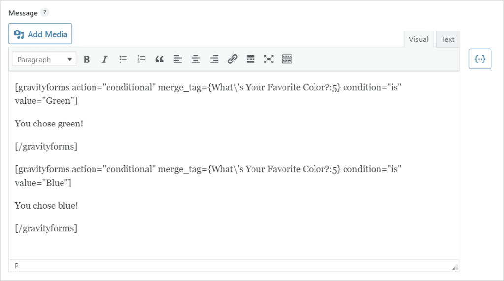 Two Gravity Forms conditional shortcodes inside the confirmation message text editor