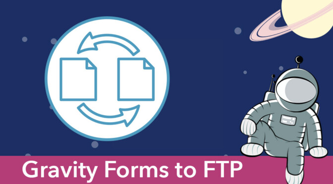Gravity Forms to FTP