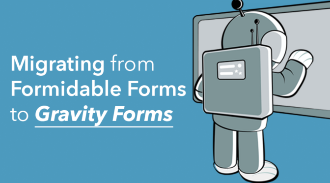 Migrating from Formidable Forms to Gravity Forms